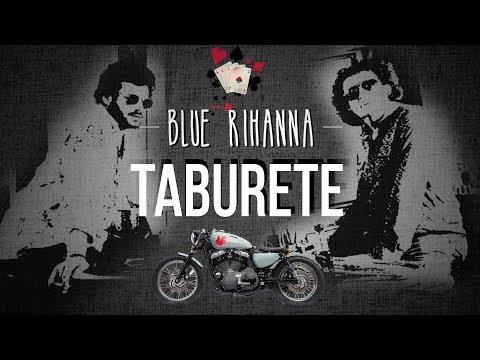 Taburete - Blue Rihanna (Videolyric Oficial)