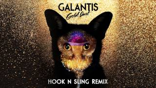Galantis - Gold Dust (Hook & Sling Remix)