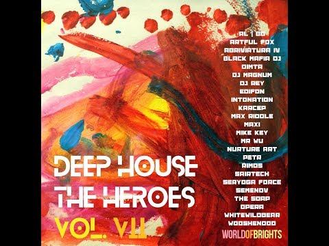 WorldOfBrights - Deep House The Heroes Vol. VII (Megamix)