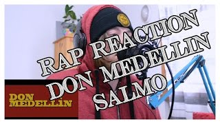 RAP REACTION • SALMO ft. ROSE VILLAIN • DON MEDELLIN