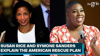 Susan Rice And Symone Sanders Explain The American Rescue Plan