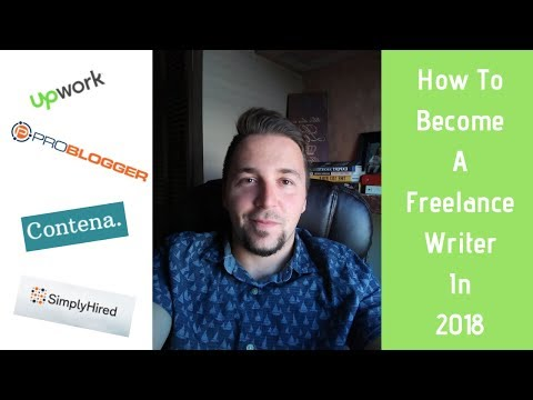 How To Become A Freelance Writer: For Beginners 2018