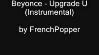 Beyonce Upgrade U Instrumental By Frenchpopper