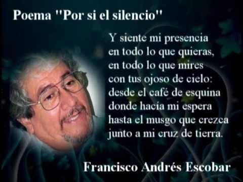 Poema De La Semana De Francisco Andrés Escobar