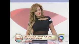 Geisy explica como ficou parte íntima após cirurgia plástica