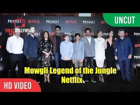 UNCUT - MOWGLI Legend of the Jungle | NETFLIX | Kareena, Anil, Madhuri, Abhishek