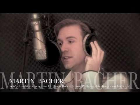 Wär' ich nicht überzeugt von Dir - Martin Bacher