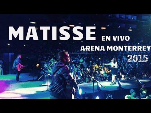 Matisse en vivo Navifest 2015 Arena Monterrey (Digital 102.9)