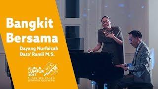 Bangkit Bersama - Dayang Nurfaizah x Dato' Ramli M.S.