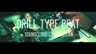 DRILL TYPE BEAT 2015 [Prod. Sotera - FREE DOWNLOAD]