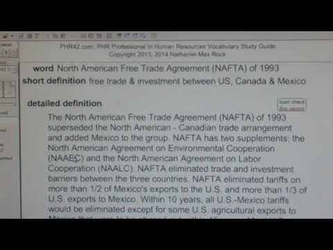 North American Free Trade Agreement (NAFTA) of 1993 PHR SPHR HR License Exam VocabUBee.com