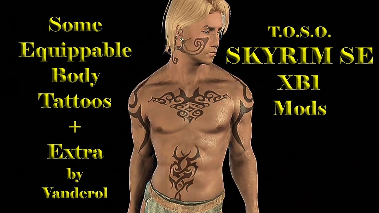 Skyrim Mods XB1 Some Equippable BODY Tattoos + Extra by Vanderol Beautiful  Amazing HD TOSO