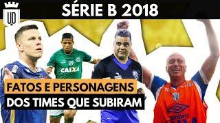 Série B: as melhores histórias dos 4 times campeões de 2018   UD LISTAS
