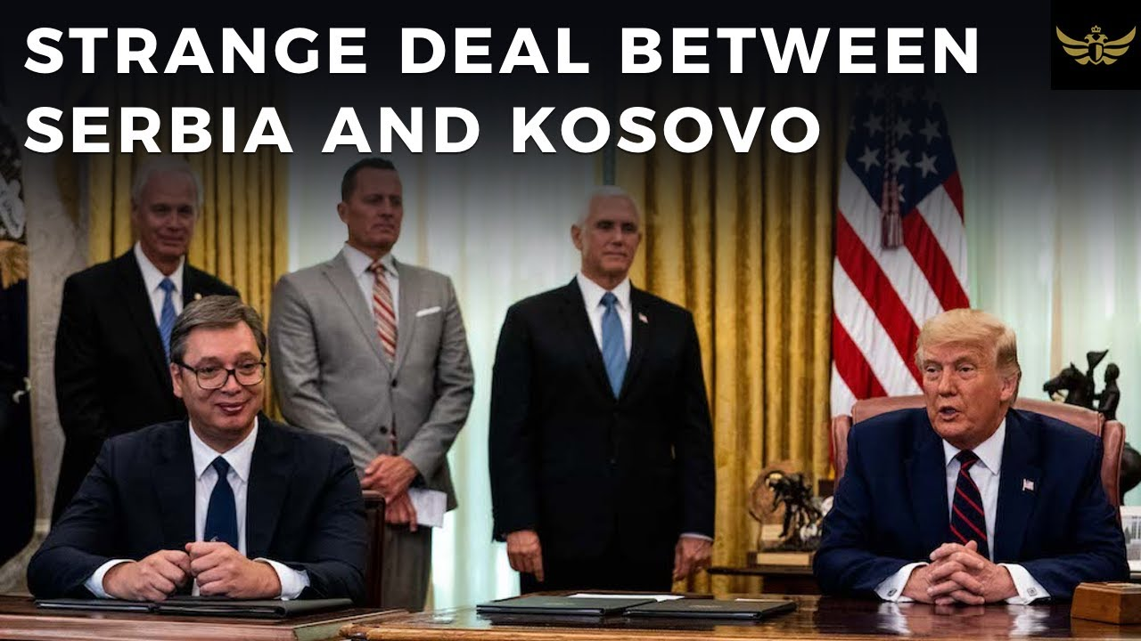 A strange White House deal between Serbia and Kosovo
