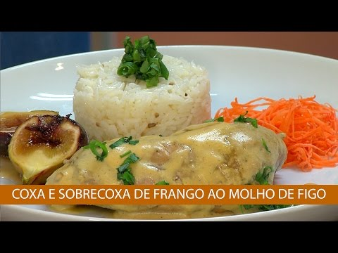 COXA E SOBRECOXA DE FRANGO AO MOLHO DE FIGO
