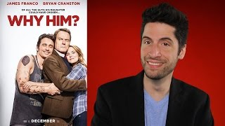Why Him? - Movie Review