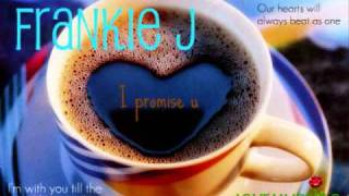 Frankie J-I promise You {LYRICS+DOWNLOAD]
