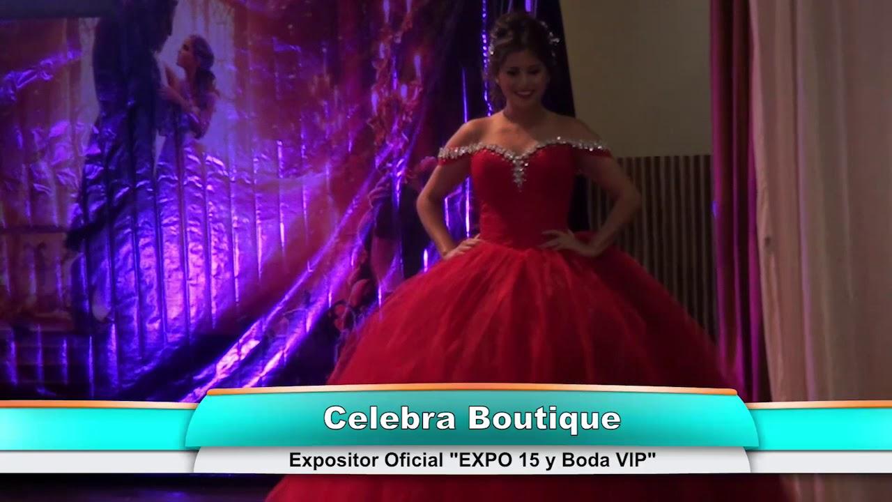 1cc01e9182 Expo XV y Boda VIP 2017 Orizaba - Celebra Boutique Pasarela XV - YouTube