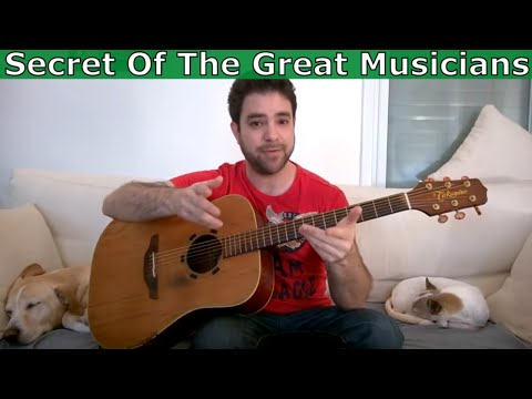 The One True Secret of All Great Musicians (Its Not Technique or Theory)
