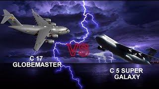 C 17 Globemaster VS C 5 Super Galaxy- Who would win?