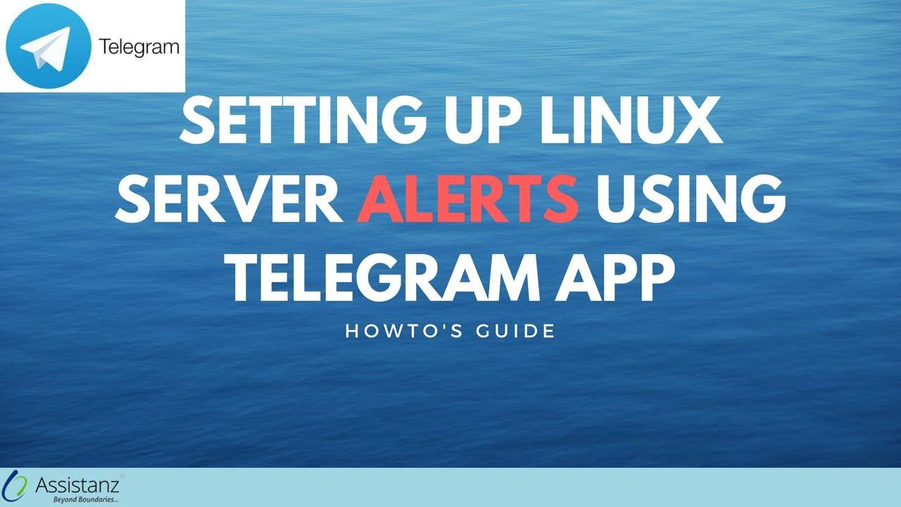 Get Server Notification on Telegram App - Assistanz
