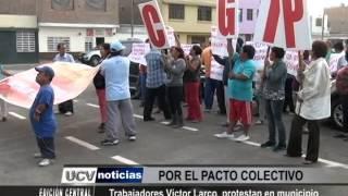 Trabajadores de Víctor Larco protestan en municipio