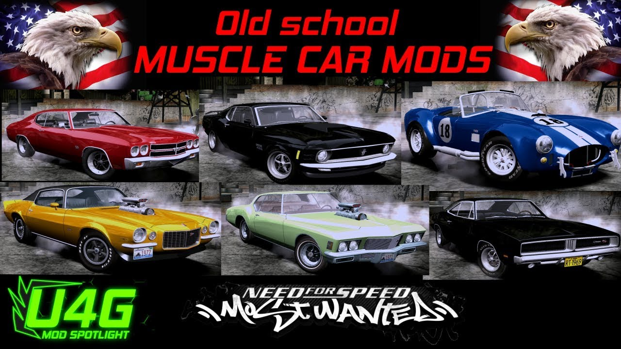 BEST NFS Most Wanted Muscle car mods by U4G