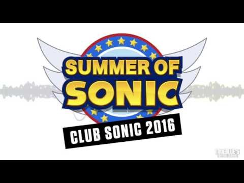 Club Sonic: Summer of Sonic 2016 (Download)