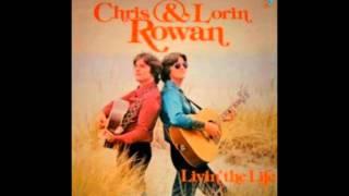 Chris & Lorin Rowan – Livin' The Life - 1980 -full vinyl album