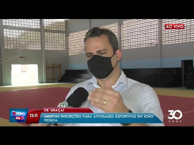 Abertas inscrições para atividades esportivas em João Pessoa - O Povo na TV