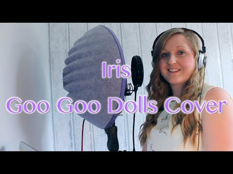 Iris | Goo Goo Dolls Cover by Chloe Boulton