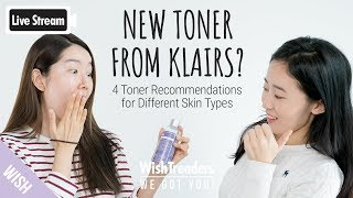 [Full] Klairs New Toner Sneak Peak | 4 Face Toner Recommendations for Different Skin Type | WWGY