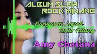 Full album lagu Minang terpopuler 2018/2019 Amy chatana