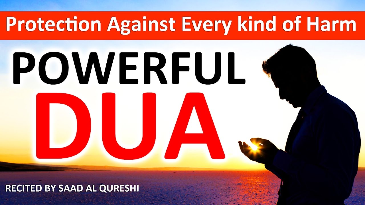 Download This Dua Will Protect You From Every Kind of Harm In The World Insha Allah ᴴᴰ  - Listen Every Day!
