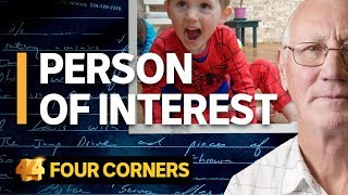 How police investigating the disappearance of William Tyrrell targeted the wrong man | Four Corners