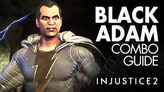 BLACK ADAM Beginner Combo Guide - Injustice 2