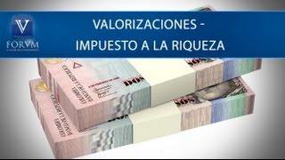 Valorizaciones - Impuesto a la riqueza. DIAN. [Derecho Tributario]