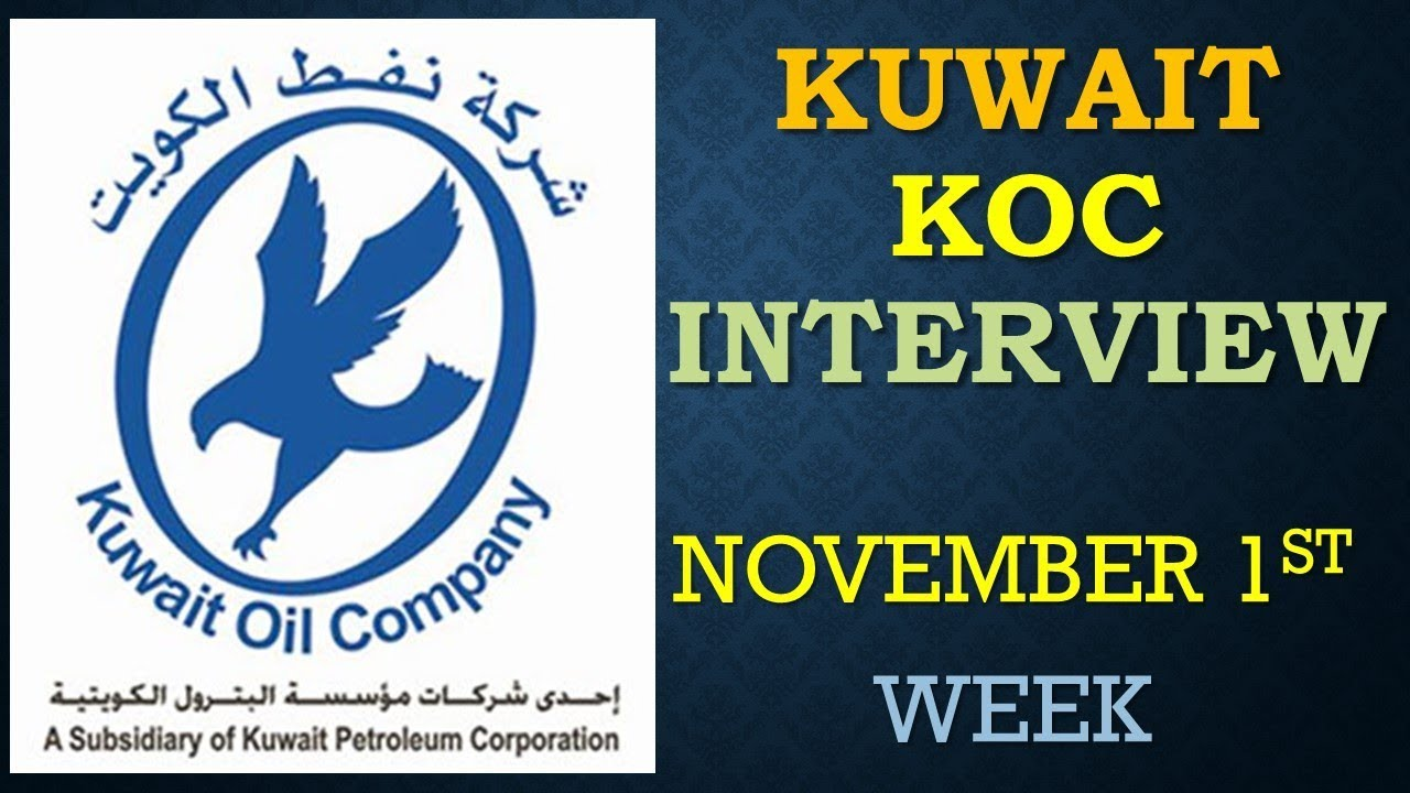 KUWAIT KOC NORTH MAINTENANCE PROJECT INTERVIEW ON NOVEMBER 1ST WEEK