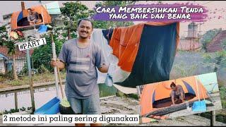Tutorial Cara Membersihkan Tenda yang Baik dan Benar ala Ganesha Adventure    Part 1