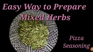 Mixed Herbs  mixed herbs seasoning recipe  mixed herbs for pizza  how to make mixed herbs
