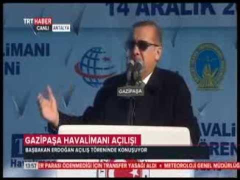 Başbakan Erdoğan. Antalya / Gazipaşa Havalimanı Açılış Töreni Konuşması.