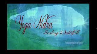 Yoga Nidra Healing Waterfall Meditation