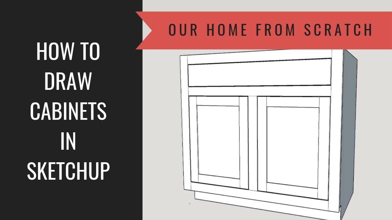 How To Draw A Kitchen Cabinet In Sketchup