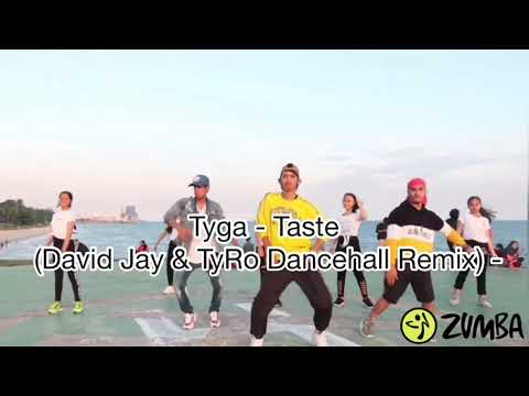 🎶 Tyga - Taste (David Jay & TyRo Dancehall Remix) | ZUMBA | Dance fitness