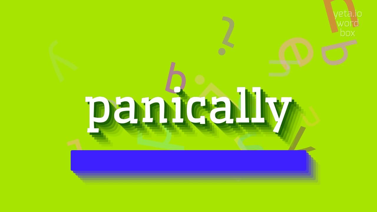 Panically