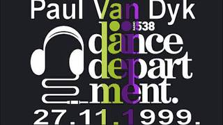 Paul van Dyk Live At Dance Department Radio 538, 27.11.1999.