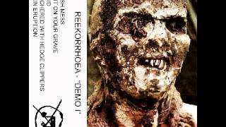 REEKORRHOEA  - DEMO I