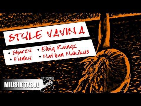 Sharzy - Style Vavina (ft. Elbig Raingz, Funky & Nathan Nakikus)