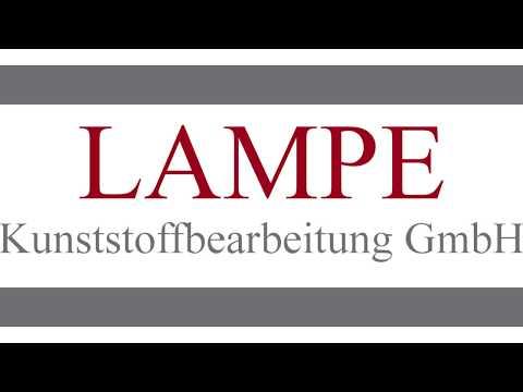 lampe_kunststoffbearbeitung_gmbh_video_unternehmen_präsentation