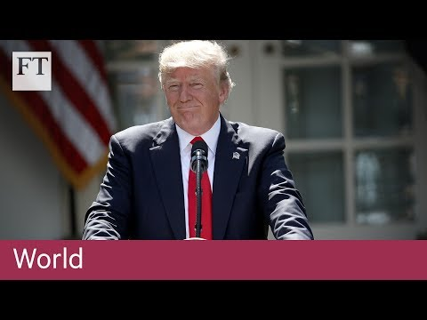 Trump pulls US out of Paris climate deal | FT World